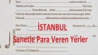 İstanbul Senetle Para Veren Yerler