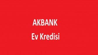 Akbank Ev Kredisi