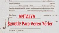 Antalya Senetle Para Veren Yerler