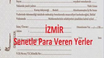 İzmir Senetle Para Veren Yerler