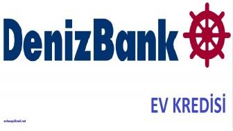 Deniz Bank Ev Kredisi