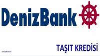 Deniz Bank Taşıt Kredisi
